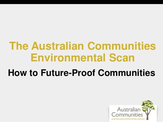 The Australian Communities Environmental Scan How to Future-Proof Communities