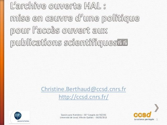 1Savoirs sans frontières – 81è Congrès de l'ACFASUniversité de Laval, Ville de Québec - 06/05/2013La science partagéeChris...