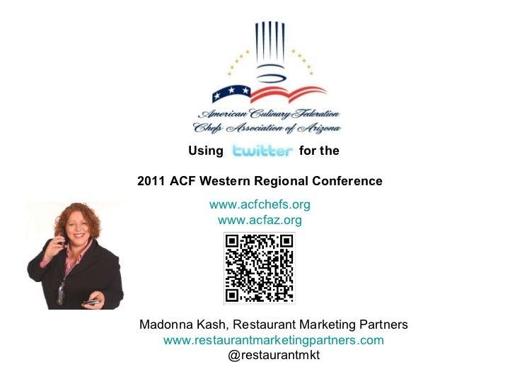 ACF Western Regional Conference, Scottsdale, Arizona  RMP