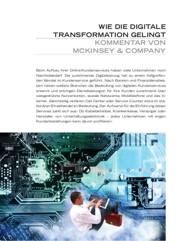 WIE DIE DIGITALE TRANSFORMATION GELINGT KOMMENTAR VON MCKINSEY & COMPANY Beim Aufbau ihrer Online-Kundenservices haben vie...