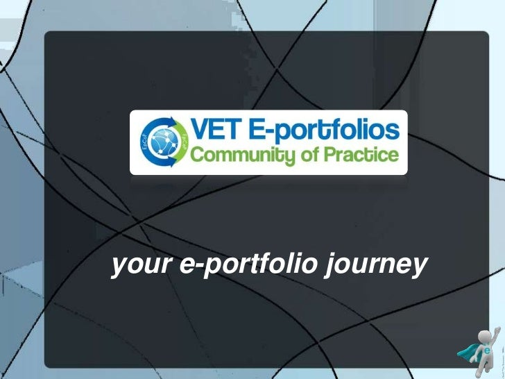 your e-portfolio journey<br />