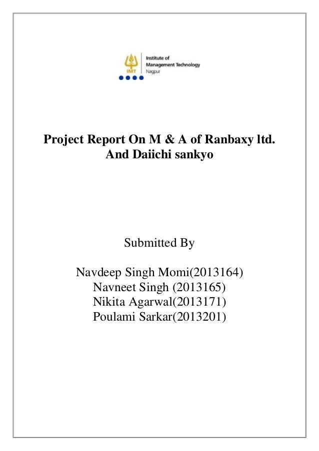 Project Report On M & A of Ranbaxy ltd. And Daiichi sankyo Submitted By Navdeep Singh Momi(2013164) Navneet Singh (2013165...