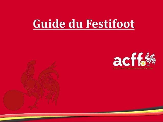 Guide du Festifoot