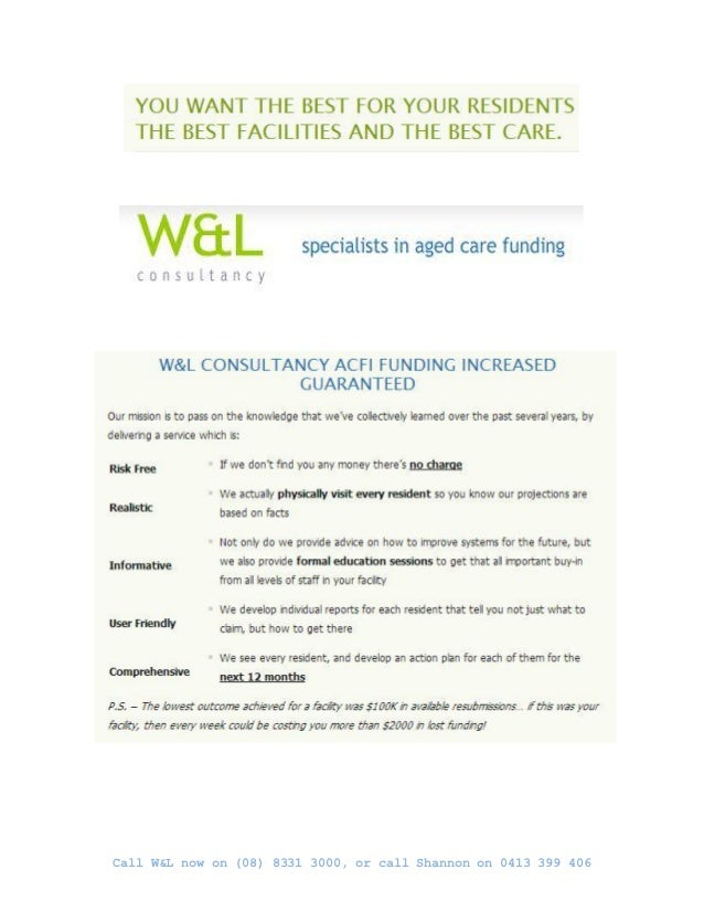 Call W&L now on (08) 8331 3000, or call Shannon on 0413 399 406