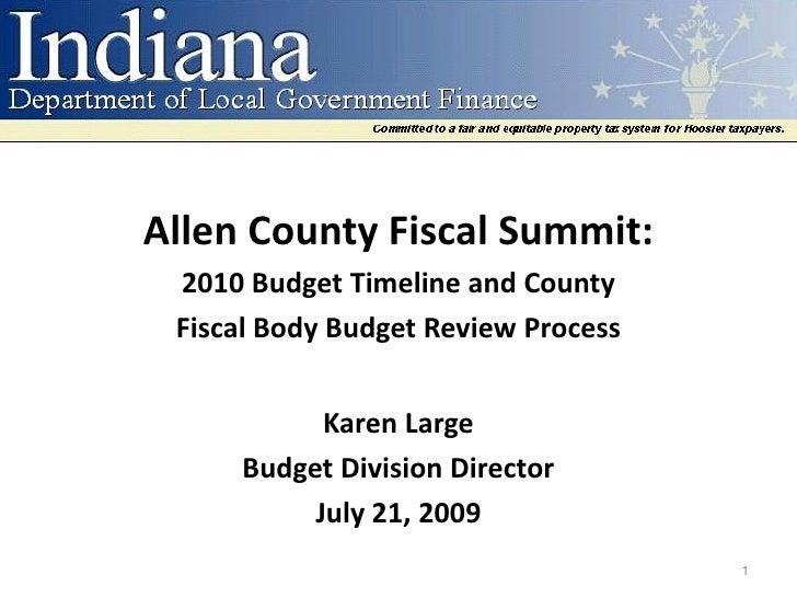 Allen County Fiscal Summit Presentation from Karen Large DLGF