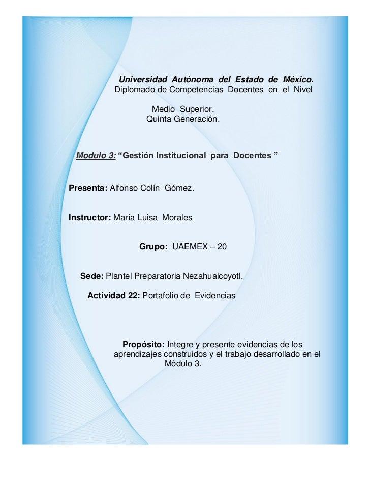 Universidad Autónoma del Estado de México.           Diplomado de Competencias Docentes en el Nivel                    Med...
