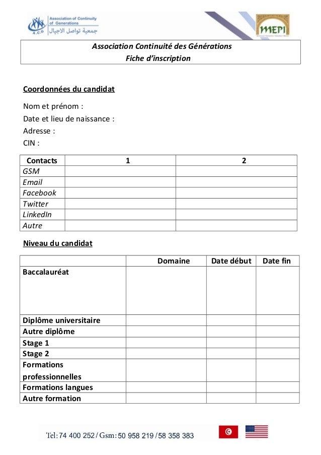 Association Continuité des Générations  Fiche d'inscription  Coordonnées du candidat  Nom et prénom :  Date et lieu de nai...