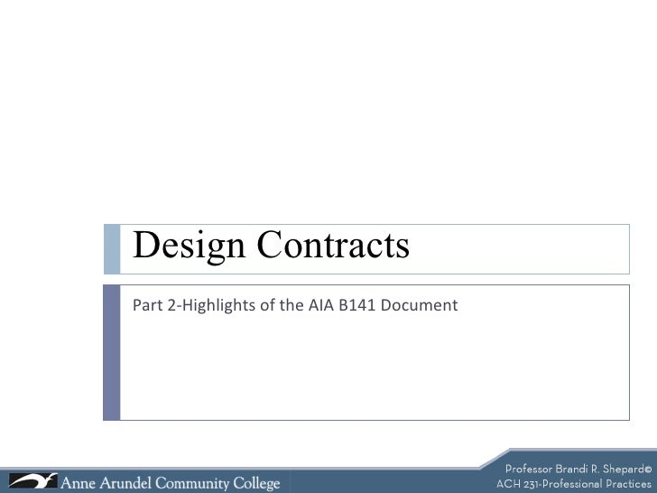 Design Contracts Part 2-Highlights of the AIA B141 Document