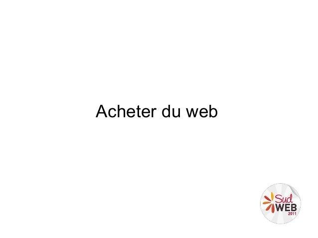 Acheter du web