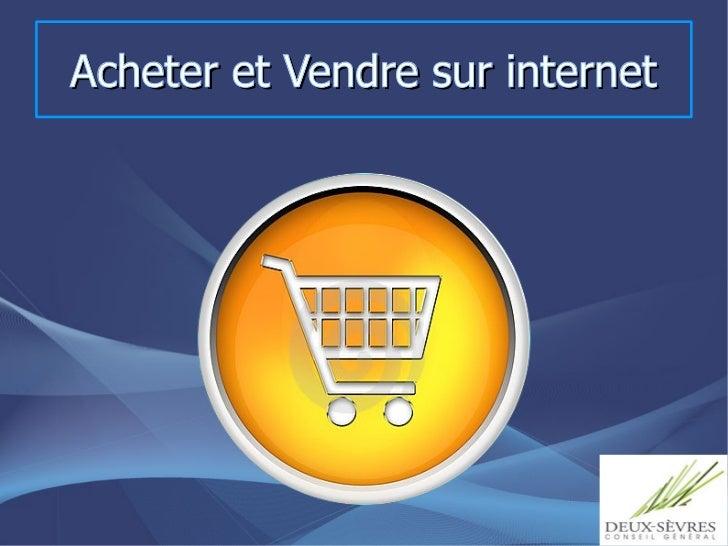 Acheter et Vendre sur internet