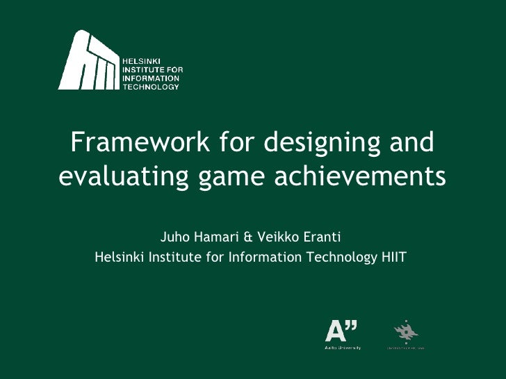 Framework for Designing and Evaluating Game Achievements