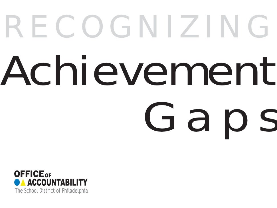 RECOGNIZING Achievement       Gaps