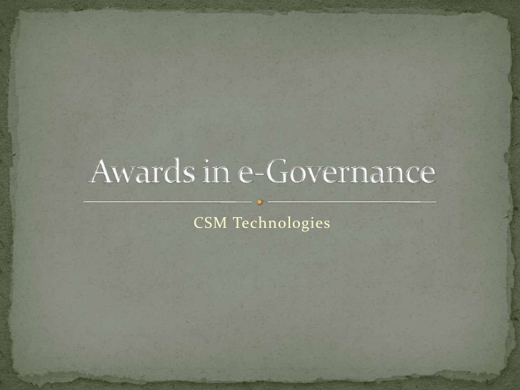 CSM Technologies<br />Awards in e-Governance<br />
