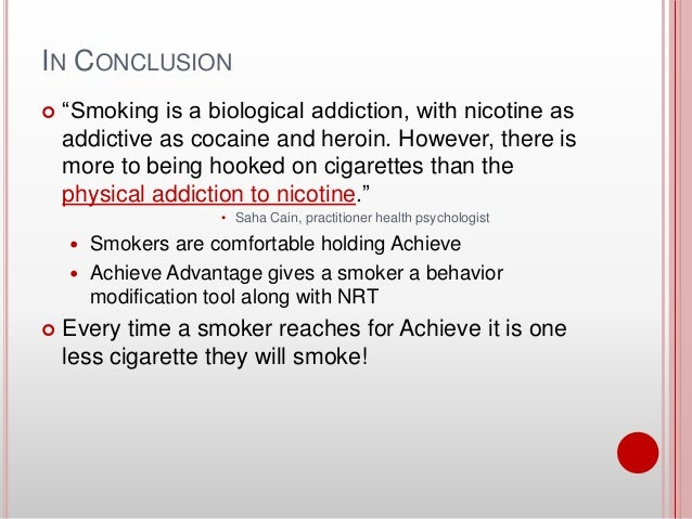 an essay on cigarette addiction Remember, smoking is not simply a bad habit—it's an addiction the drug inside tobacco that people are addicted to is called nicotine just like with other addictions, people who are.