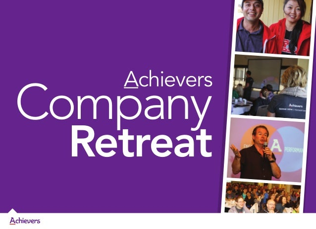 Achievers  Company  Retreat