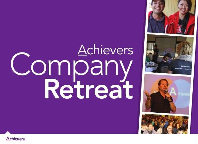 Achievers Retreat 2013