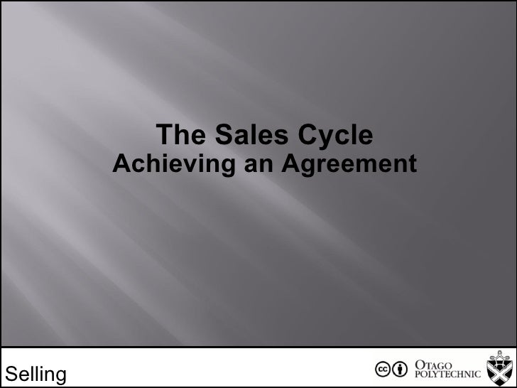 Selling The Sales Cycle Achieving an Agreement