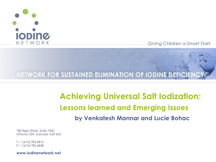 Achieving Universal Salt Iodization:  Lessons learned and Emerging Issues  by Venkatesh Mannar and Lucie Bohac