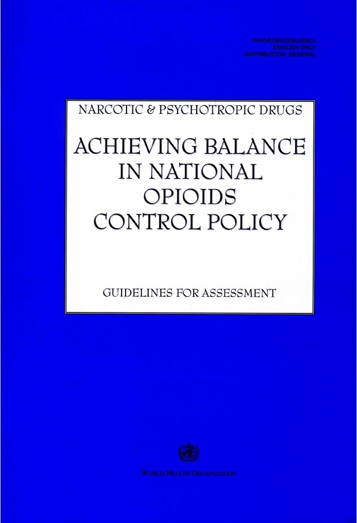 Achieving Balance In National Opioids Control Policy