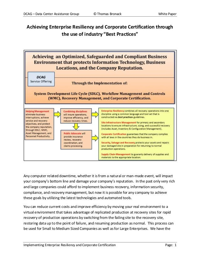DCAG – Data Center Assistance Group  © Thomas Bronack  White Paper  Achieving Enterprise Resiliency and Corporate Certific...