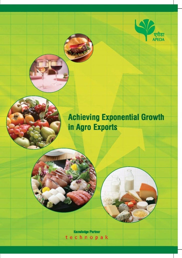 Achieving Exponential Growth In Agro Exports - Apeda Technopak Report