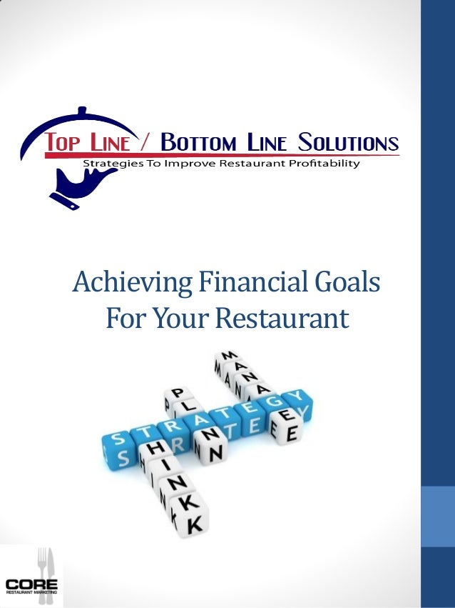 Achieving Financial Goals For Your Restaurant