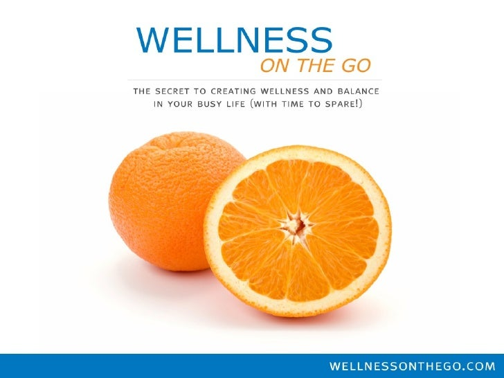 Achieving wellness on the go!