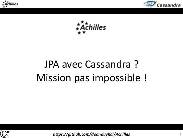 JPA avec Cassandra, grâce à Achilles