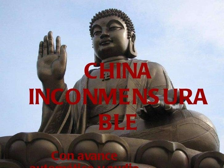 A  China Inconmensurable.  Sus