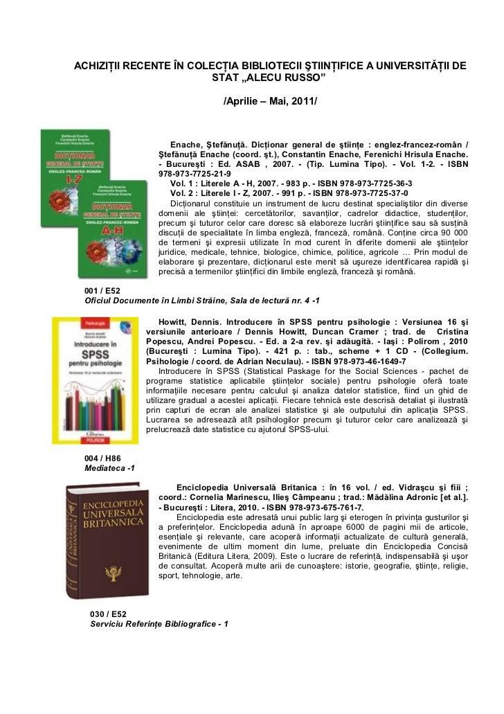 """ACHIZIŢII RECENTE ÎN COLECŢIA BIBLIOTECII ŞTIINŢIFICE A UNIVERSITĂŢII DE                         STAT """"ALECU RUSSO""""       ..."""
