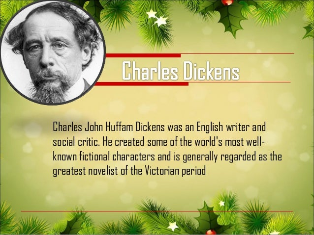 a literary analysis of a christmas carol by charles dickens An analysis of a christmas carol a drama by charles dickens  compiled by : umi marfathonah (j1a015036) introduction to literature rosyid.