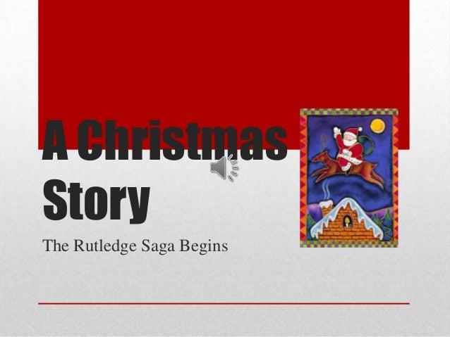 A ChristmasStoryThe Rutledge Saga Begins