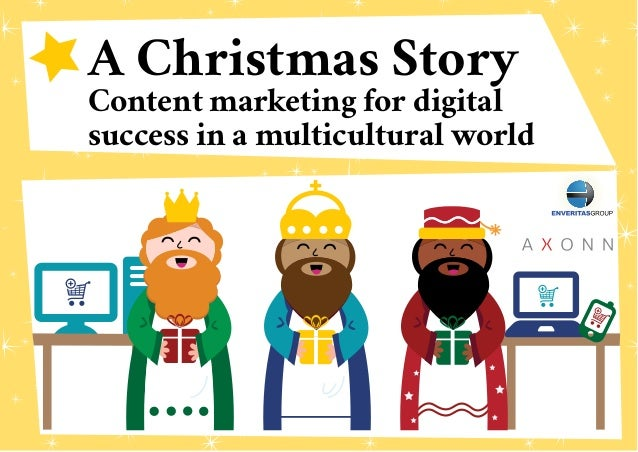 A Christmas Story Content marketing for digital success in a multicultural world