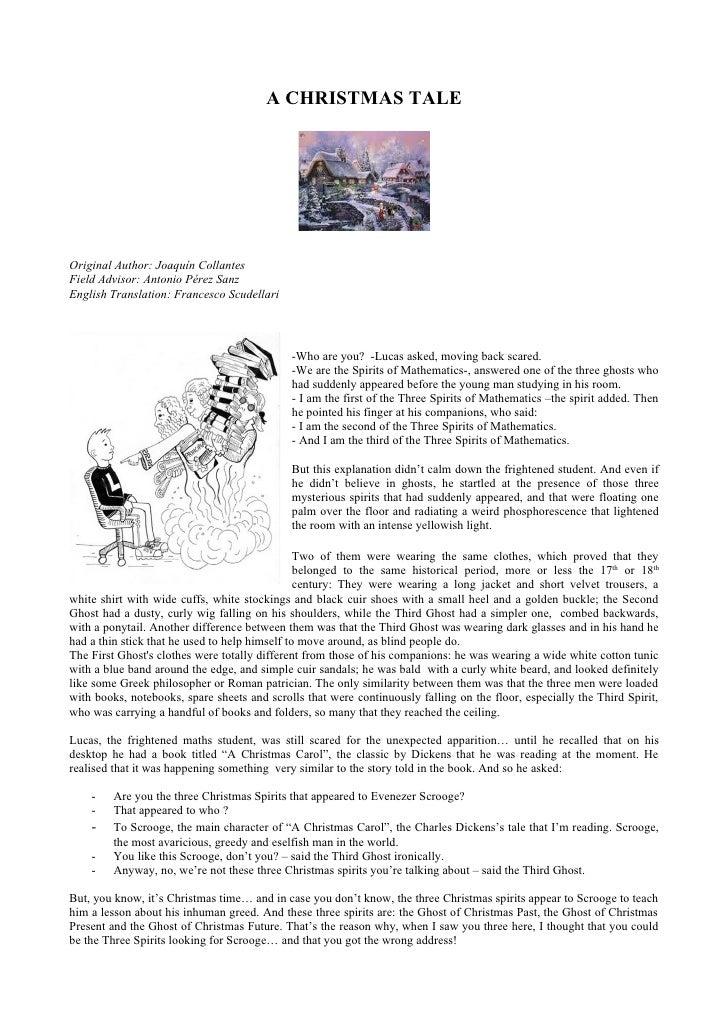 A CHRISTMAS TALEOriginal Author: Joaquín CollantesField Advisor: Antonio Pérez SanzEnglish Translation: Francesco Scudella...