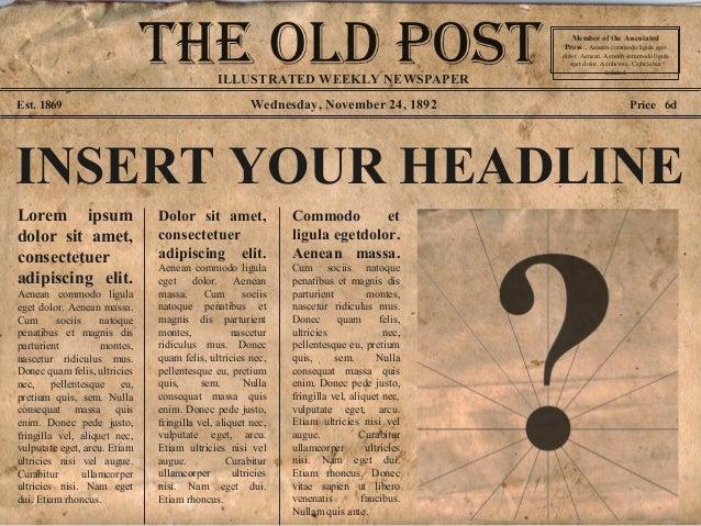Wednesday, November 24, 1892Est. 1869 Price 6d INSERT YOUR HEADLINE Lorem ipsum dolor sit amet, consectetuer adipiscing el...