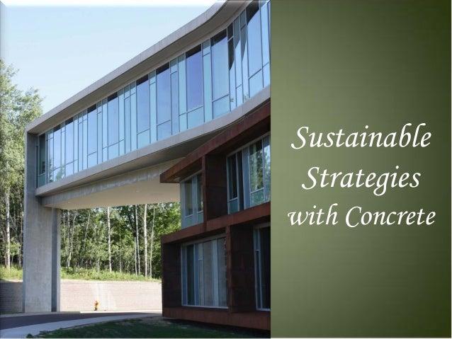 Sustainable Strategieswith Concrete