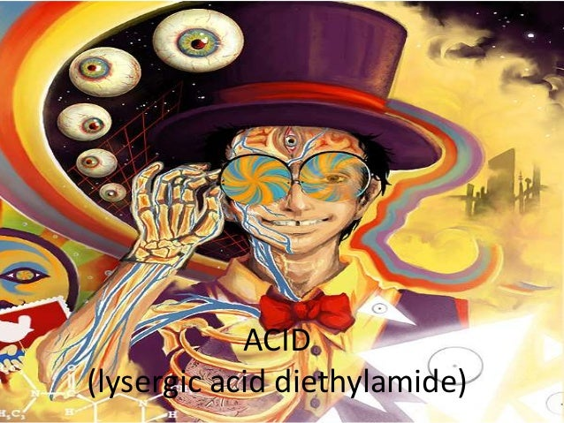 ACID(lysergic acid diethylamide)