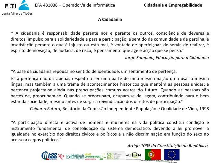 EFA 481038 – Operador/a de Informática            Cidadania e Empregabilidade Junta Mire de Tibães                        ...