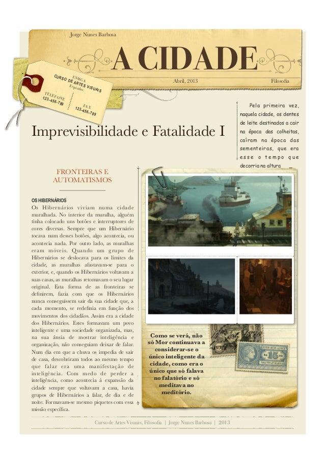 CUR  SO  TEL EFO 123 -456 NE -789  Jorge Nunes Barbosa  ESM GA DE AR Esp TES VI inho SUA  123  A CIDADE Abril, 2013  Filos...