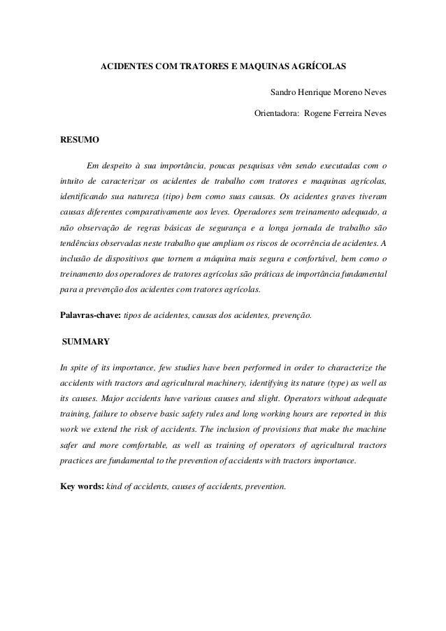 ACIDENTES COM TRATORES E MAQUINAS AGRÍCOLAS Sandro Henrique Moreno Neves Orientadora: Rogene Ferreira Neves RESUMO Em desp...