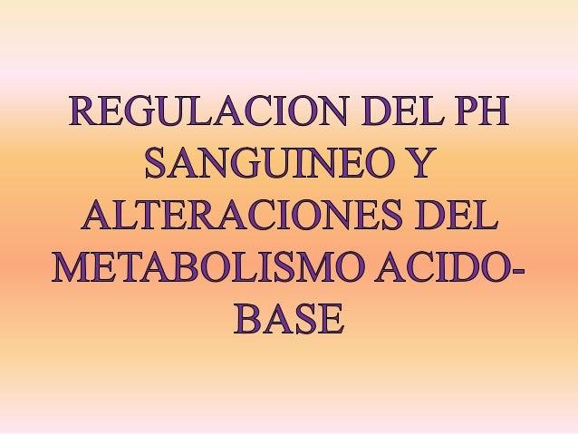 El equilibrio del metabolismo acido- base se refiere al balance de los iones hidrogeno (H+) en los líquidos corporales, es...