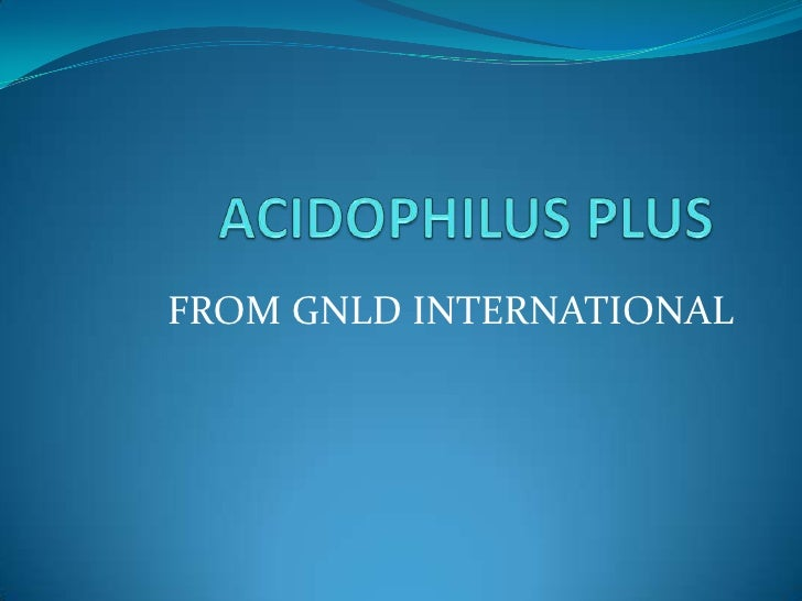 Acidophilus plus & aloe vera plus   july 17, 2012 - nada st. germain