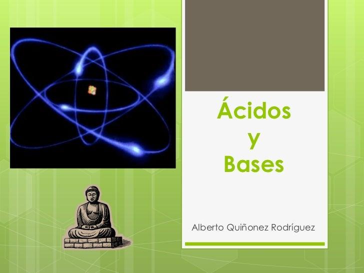 Acidos y bases, arrhenius
