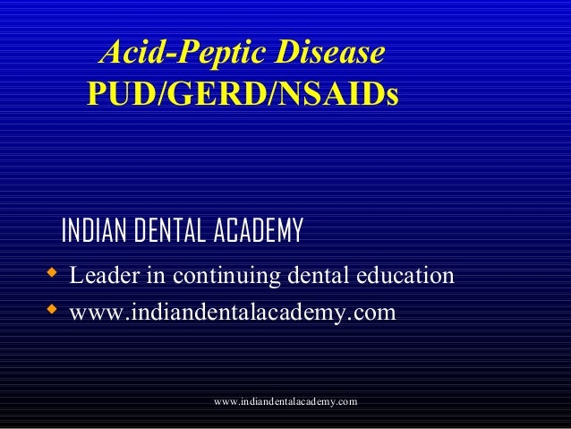 Acid peptic disease /certified fixed orthodontic courses by Indian dental academy