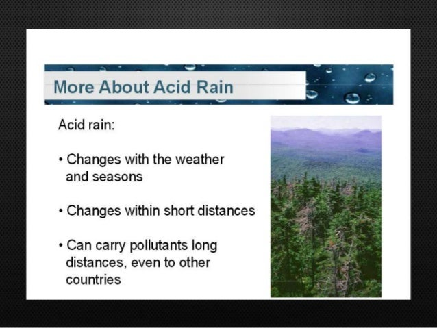 acid rain pollution research paper The main focus points and unlikely scenarios for the completion of a successful acid rain research paper.