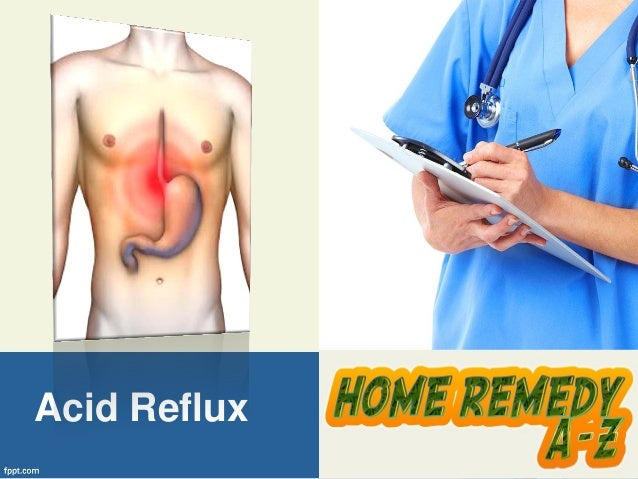 Home Remedy For Acid Reflux