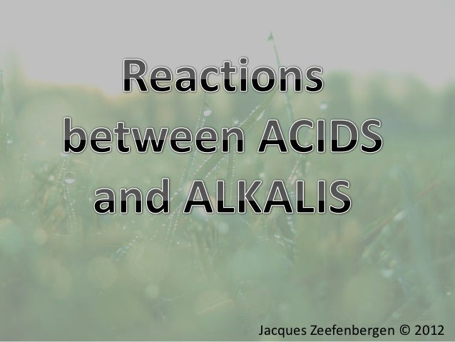 Chemical reactions: Acids/Alkalis and Acids/Carbonate