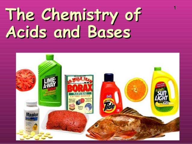11 The Chemistry ofThe Chemistry of Acids and BasesAcids and Bases