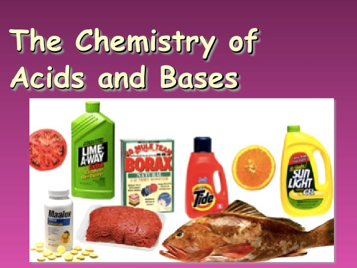 The Chemistry ofAcids and Bases