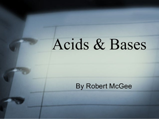 Acids & Bases By Robert McGee